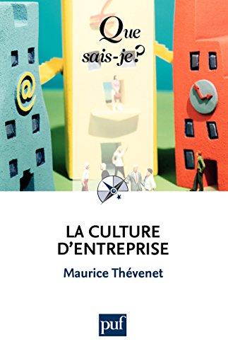 la-culture-d-39-entreprise-que-sais-je-n-2756