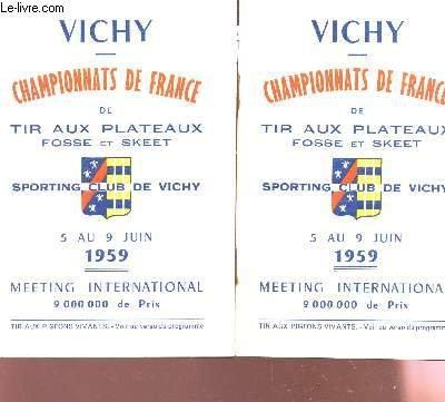 MEETING INTERNATIONAL DE TIR AUX PIGEONS VIVANTS, SPORTING CLUB DE VICHY - 12 AU 21 JUIN 1959 / CHAMPIONNATS DE FRANCE DE TIR AUX PLATEAUX FOSSE ET SKEET.