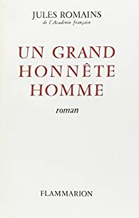 Un grand honnête homme par Jules Romains