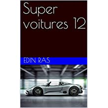 Super voitures 12 (French Edition)