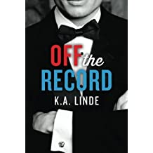 Off the Record (The Record Series) by K.A. Linde (2014-03-11)