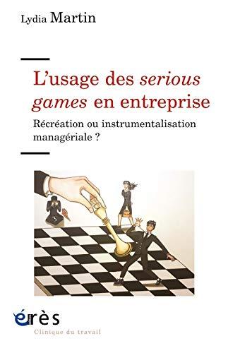 Vignette document L'usage des serious games en entreprise : récréation ou instrumentalisation managériale ?