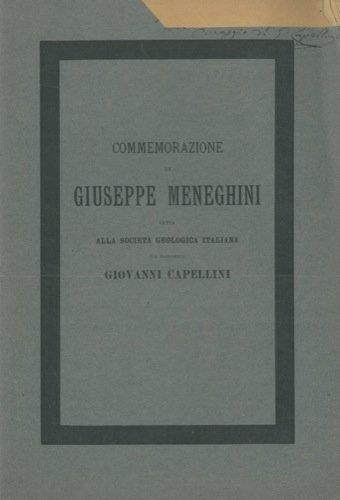 Commemorazione di Giuseppe Meneghini letta alla Societa' Geologica Italiana nella adunanza generale in Bologna il 14 aprile 1889 dal Presidente.