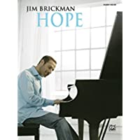 Jim Brickman, Hope: Piano Solo Sheet Music Songbook