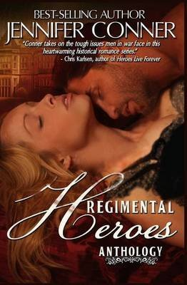 [(The Regimental Heroes)] [By (author) Jennifer Conner] published on (March, 2013)