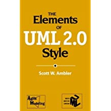[(The Elements of UML 2.0 Style)] [ By (author) Scott W. Ambler ] [July, 2005]