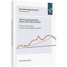 Wohnungswirtschaftliche Daten und Trends 2017/2018: Zahlen und Analysen aus der Jahresstatistik des GdW (Haufe Fachbuch)