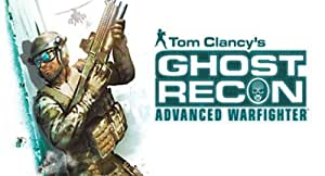 Ghost Recon : Advanced Warfighter [Téléchargement]