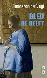 Bleu de Delft par Vlugt