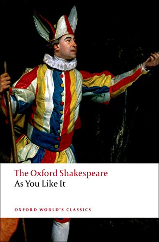 The Oxford Shakespeare: As You Like It (Oxford World's Classics)