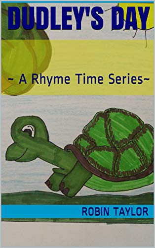 Dudley's Day: ~ A Rhyme Time Series~ (English Edition)