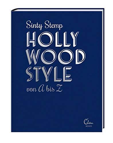 Hollywood Style von A bis Z: Filmikonen über Mode, Glanz und - Wild Style Kostüm
