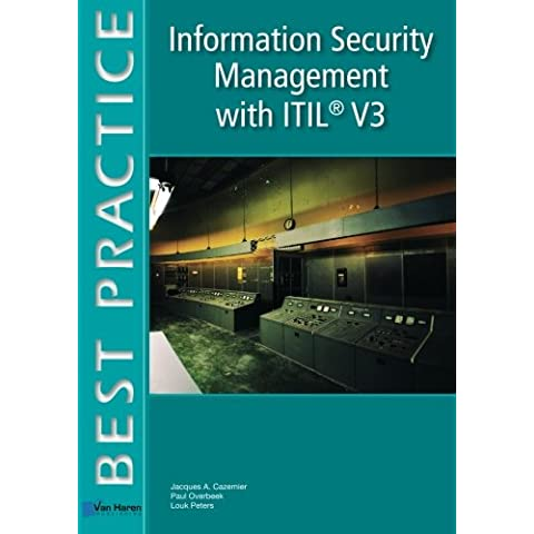 Information Security Management with ITIL® V3 (Best practice)