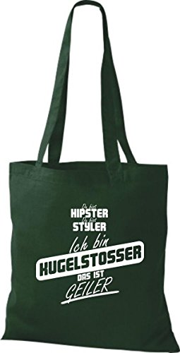 Shirtstown Stoffbeutel du bist hipster du bist styler ich bin Kugelstosser das ist geiler gruen