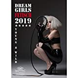 My Fetisch Girl · DIN A3 · Premium Kalender 2019 · Erotik · Babes · My Dreamgirl · My sexy Girls · Pin Up · Shades of Sex · BDSM · Edition Seelenzauber