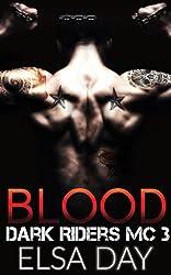 Blood (Dark Riders Motorcycle Club Book 3)