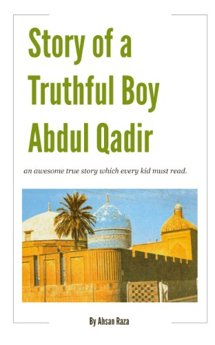 Story of a Truthful Boy Abdul Qadir