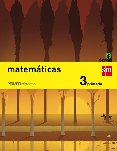 Matemáticas. 3 Primaria. Savia  - Pack de 3 libros - 9788467569988 por Javier Bernabeu Ruiz