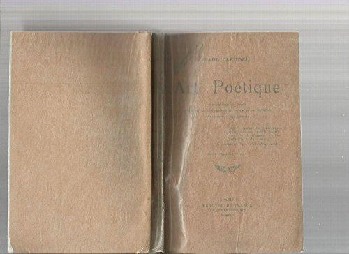 Art poétique. connaissance du temps. traité de la connaissance au monde et de soi-même. développement de l'eglise. par Claudel Paul .
