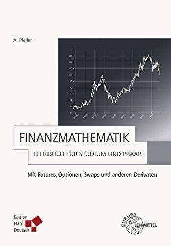 Download Pdf-datei (Finanzmathematik - Lehrbuch für Studium und Praxis (PDF): PDF-Datei zum Download)