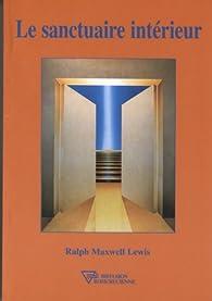 Le sanctuaire intérieur par  Ralph Maxwell Lewis