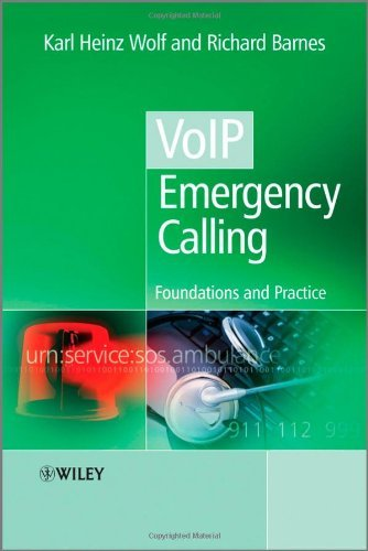 VoIP Emergency Calling: Foundations and Practice by Karl Heinz Wolf (2010-12-13)
