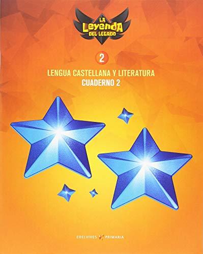 Proyecto: La leyenda del Legado. Lengua castellana y Literatura 2. Cuaderno 2