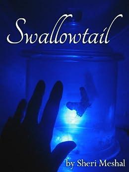 Swallowtail by [Meshal, Sheri]