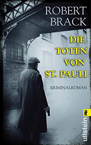 Die Toten von St. Pauli (Alfred-Weber-Krimi, Band 1)