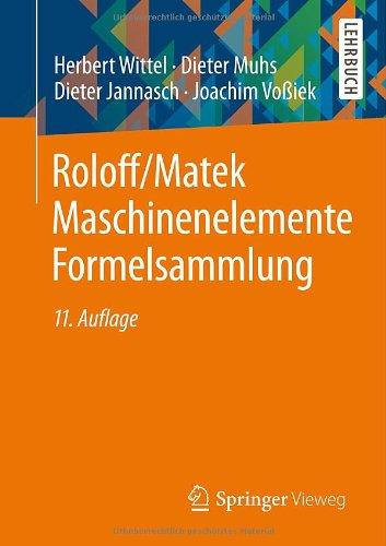 Buchseite und Rezensionen zu 'Roloff/Matek Maschinenelemente Formelsammlung' von Herbert Wittel