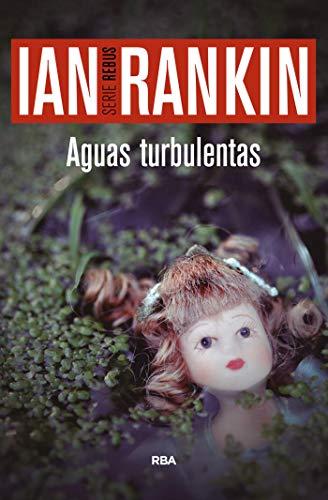 Aguas turbulentas (NOVELA POLICÍACA BIB) por Ian Rankin