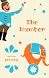 The number book, kid book, practice counting number, 1-10 .: for kid 2-4 year old, number book, first number, kid book, family activity, get smarter, beautiful picture, easy to understand,
