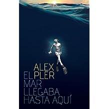 El mar llegaba hasta aqu?- by Alex Pler (2015-01-07)