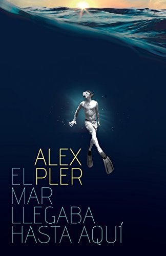 Portada del libro El mar llegaba hasta aqu?- by Alex Pler (2015-01-07)