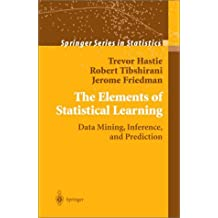 The Elements of Statistical Learning: Data Mining, Inference, and Prediction (Springer Series in Statistics) by Trevor Hastie (2003-09-02)