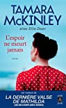 L'espoir ne meurt jamais par McKinley