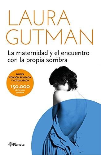 La maternidad y el encuentro con la propia sombra (Edición española)