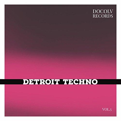 Detroit Techno, Vol. 5