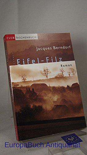 Eifel-Filz : Roman