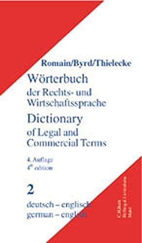 Dictionary of Legal and Commercial Term: German English/Worterbuch Der Rechts Und Wirtschaftssprache, Part Teil II: Deutsch Englisch by Alfred Romain (2002-09-03)