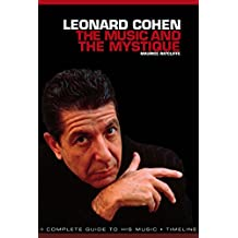 Leonard Cohen: The Music and The Mystique