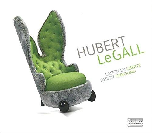 Hubert Le Gall : Design en liberté par Marie-Josée Linou
