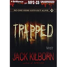 Trapped by Jack Kilborn (2011-06-14)