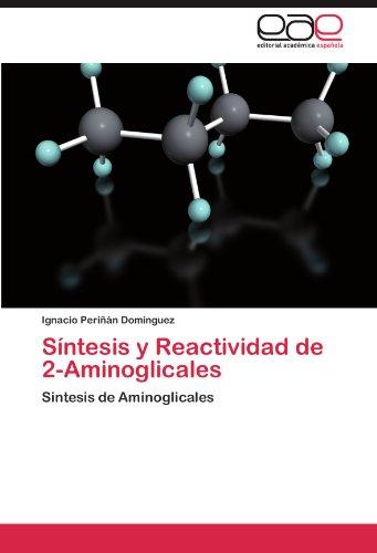 Síntesis y Reactividad de 2-Aminoglicales: Sintesis de Aminoglicales