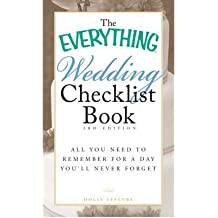 THE EVERYTHING WEDDING CHECKLIST BOOK: ALL YOU NEED TO REMEMBER FOR A DAY YOU'LL NEVER FORGETBYLefevre, Holly[Paperback] on Dec-2010
