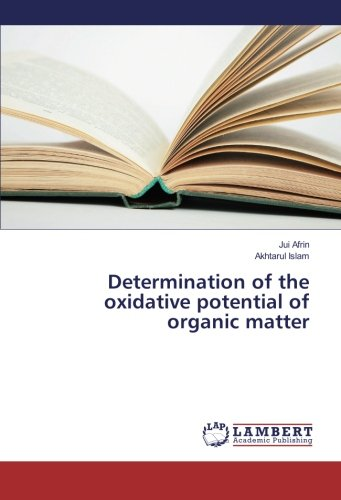 determination-of-the-oxidative-potential-of-organic-matter