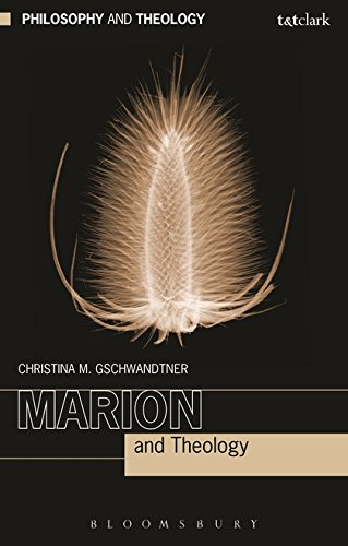 Marion and Theology (Philosophy and Theology) por Christina M. Gschwandtner