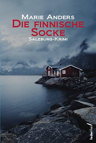 Buchseite und Rezensionen zu 'Die finnische Socke: Salzburg Krimi' von Marie Anders