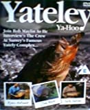 Yateley Ya-Hoo [UK Import]