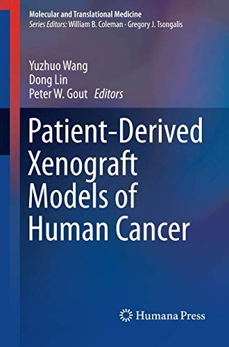 Patient-Derived Xenograft Models of Human Cancer (Molecular and Translational Medicine)
